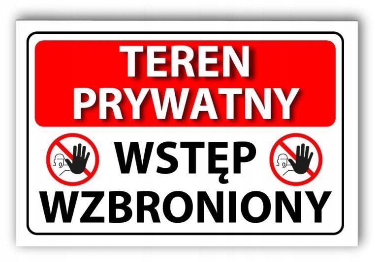 tabliczka teren prywatny wstęp wzbroniony