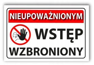 tabliczka nieupoważnionym wstęp wzbroniony