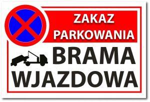tabliczka zakaz parkowania brama wjazdowa