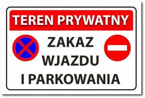 tabliczka teren prywatny zakaz wjazdu i parkowania