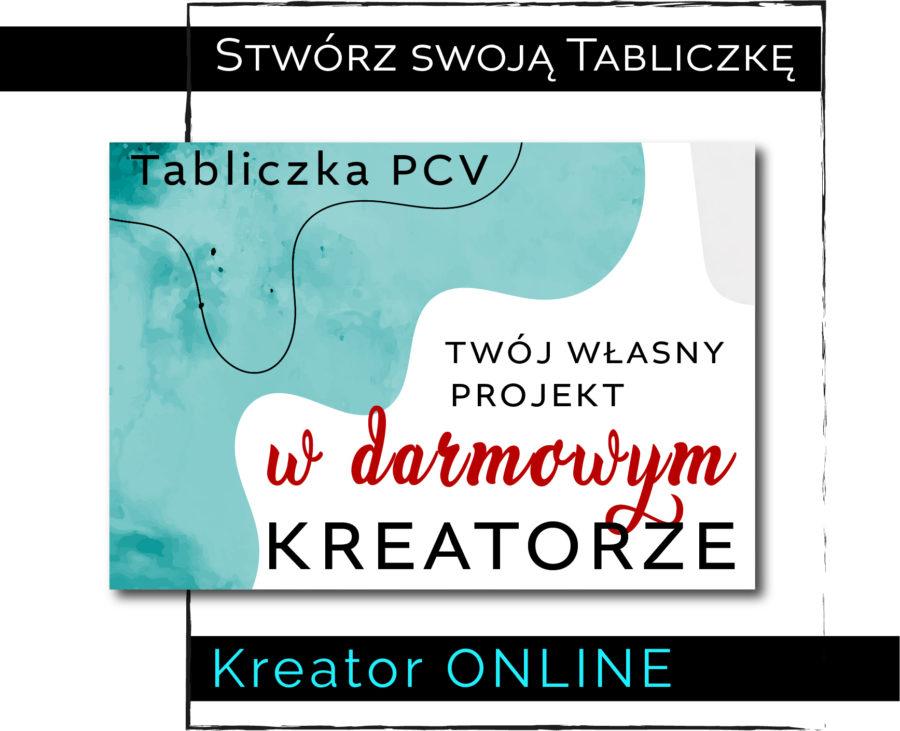Tabliczka z nadrukiem KREATOR online - PCV 2mm
