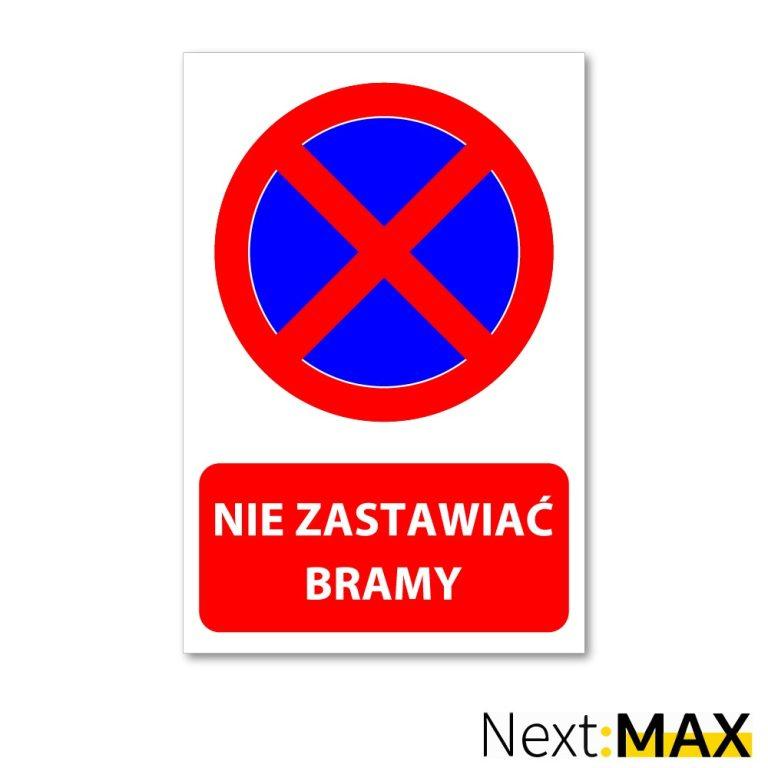 tabliczka zakaz parkowania nie zastawiać bramy